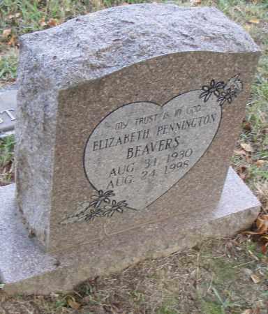 PENNINGTON BEAVERS, ELIZABETH - Pulaski County, Arkansas | ELIZABETH PENNINGTON BEAVERS - Arkansas Gravestone Photos