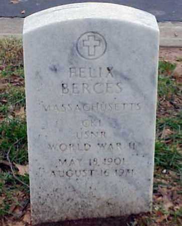 BERCES (VETERAN WWII), FELIX - Pulaski County, Arkansas | FELIX BERCES (VETERAN WWII) - Arkansas Gravestone Photos
