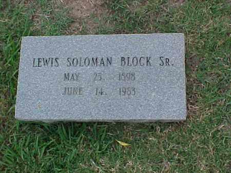 BLOCK, SR, LEWIS SOLOMAN - Pulaski County, Arkansas | LEWIS SOLOMAN BLOCK, SR - Arkansas Gravestone Photos