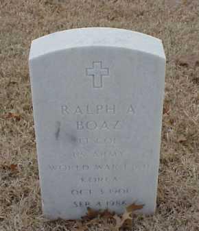 BOAZ  (VETERAN 3 WARS), RALPH A - Pulaski County, Arkansas | RALPH A BOAZ  (VETERAN 3 WARS) - Arkansas Gravestone Photos