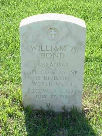 BOND (VETERAN WWI), WILLIAM A - Pulaski County, Arkansas | WILLIAM A BOND (VETERAN WWI) - Arkansas Gravestone Photos