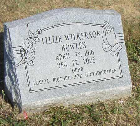WILKERSON BOWELS, LIZZIE - Pulaski County, Arkansas | LIZZIE WILKERSON BOWELS - Arkansas Gravestone Photos