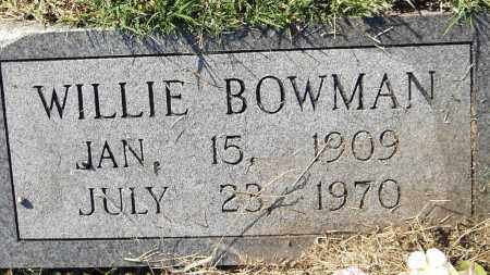 BOWMAN, WILLIE - Pulaski County, Arkansas | WILLIE BOWMAN - Arkansas Gravestone Photos