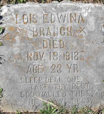 BRANCH, LOIS EDWINA - Pulaski County, Arkansas | LOIS EDWINA BRANCH - Arkansas Gravestone Photos