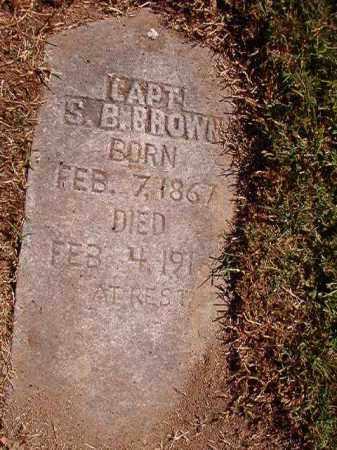 BROWN, CAPT, S B - Pulaski County, Arkansas   S B BROWN, CAPT - Arkansas Gravestone Photos