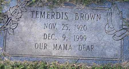 BROWN, TEMERDIS - Pulaski County, Arkansas | TEMERDIS BROWN - Arkansas Gravestone Photos