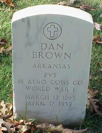 BROWN (VETERAN WWI), DAN - Pulaski County, Arkansas   DAN BROWN (VETERAN WWI) - Arkansas Gravestone Photos