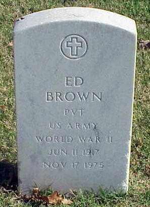 BROWN (VETERAN WWII), ED - Pulaski County, Arkansas   ED BROWN (VETERAN WWII) - Arkansas Gravestone Photos