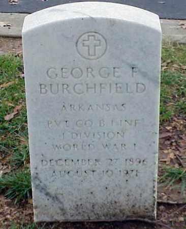 BURCHFIELD (VETERAN WWI), GEORGE F - Pulaski County, Arkansas   GEORGE F BURCHFIELD (VETERAN WWI) - Arkansas Gravestone Photos