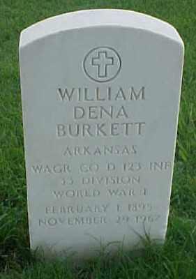 BURKETT (VETERAN WWI), WILLIAM DENA - Pulaski County, Arkansas | WILLIAM DENA BURKETT (VETERAN WWI) - Arkansas Gravestone Photos