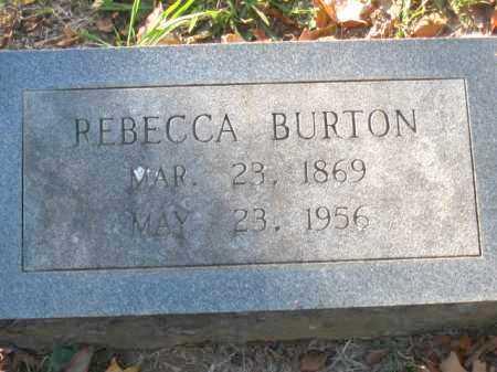 BURTON, REBECCA - Pulaski County, Arkansas | REBECCA BURTON - Arkansas Gravestone Photos