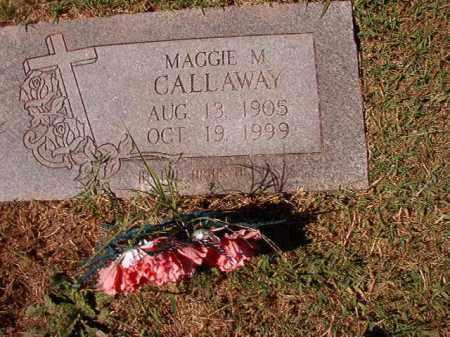 CALLAWAY, MAGGIE M - Pulaski County, Arkansas   MAGGIE M CALLAWAY - Arkansas Gravestone Photos