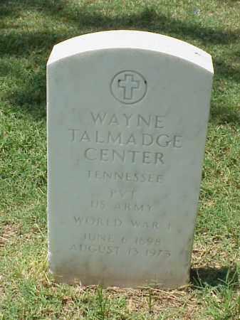 CENTER (VETERAN WWI), WAYNE TALMADGE - Pulaski County, Arkansas | WAYNE TALMADGE CENTER (VETERAN WWI) - Arkansas Gravestone Photos