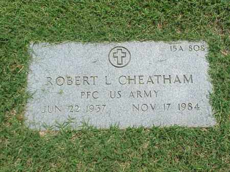 CHEATHAM (VETERAN), ROBERT L - Pulaski County, Arkansas   ROBERT L CHEATHAM (VETERAN) - Arkansas Gravestone Photos