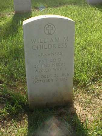 CHILDRESS (VETERAN WWI), WILLIAM M - Pulaski County, Arkansas | WILLIAM M CHILDRESS (VETERAN WWI) - Arkansas Gravestone Photos