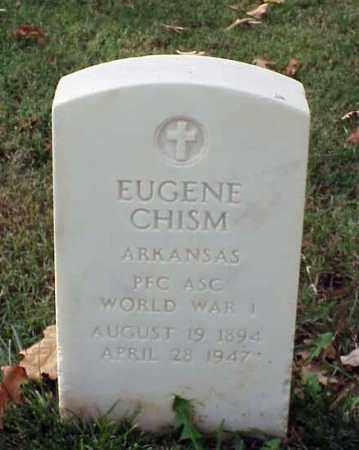CHISM (VETERAN WWI), EUGENE - Pulaski County, Arkansas | EUGENE CHISM (VETERAN WWI) - Arkansas Gravestone Photos