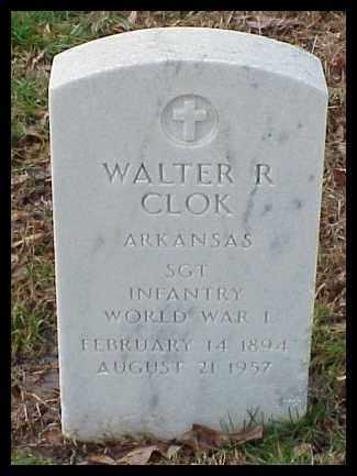 CLOK (VETERAN WWI), WALTER R - Pulaski County, Arkansas | WALTER R CLOK (VETERAN WWI) - Arkansas Gravestone Photos