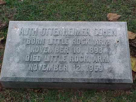 OTTENHEIMER COHEN, RUTH - Pulaski County, Arkansas | RUTH OTTENHEIMER COHEN - Arkansas Gravestone Photos