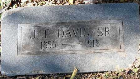 DAVIS, SR, J F - Pulaski County, Arkansas | J F DAVIS, SR - Arkansas Gravestone Photos