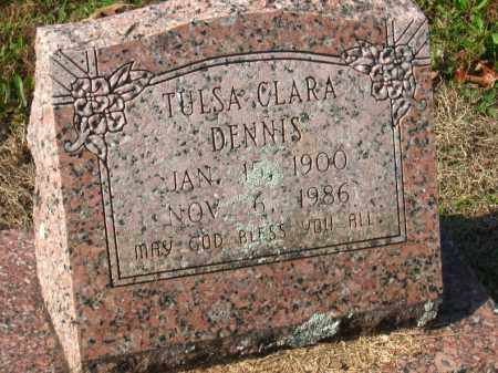 DENNIS, TULSA CLARA - Pulaski County, Arkansas | TULSA CLARA DENNIS - Arkansas Gravestone Photos
