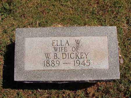 DICKEY, ELLA W - Pulaski County, Arkansas   ELLA W DICKEY - Arkansas Gravestone Photos