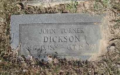 DICKSON, JOHN TURNER (2ND STONE) - Pulaski County, Arkansas   JOHN TURNER (2ND STONE) DICKSON - Arkansas Gravestone Photos
