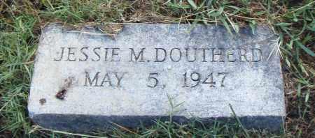DOUTHERD, JESSIE M. - Pulaski County, Arkansas   JESSIE M. DOUTHERD - Arkansas Gravestone Photos