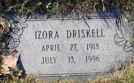DRISKELL, IZORA - Pulaski County, Arkansas | IZORA DRISKELL - Arkansas Gravestone Photos