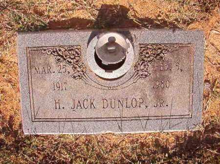 DUNLOP, JR, H JACK - Pulaski County, Arkansas | H JACK DUNLOP, JR - Arkansas Gravestone Photos