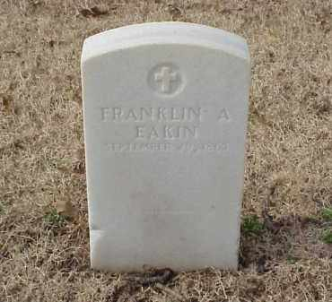 EAKIN (VETERAN UNION), FRANKLIN A - Pulaski County, Arkansas | FRANKLIN A EAKIN (VETERAN UNION) - Arkansas Gravestone Photos