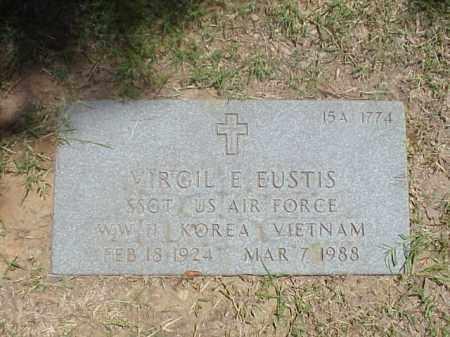 EUSTIS (VETERAN 3 WARS), VIRGIL E - Pulaski County, Arkansas | VIRGIL E EUSTIS (VETERAN 3 WARS) - Arkansas Gravestone Photos