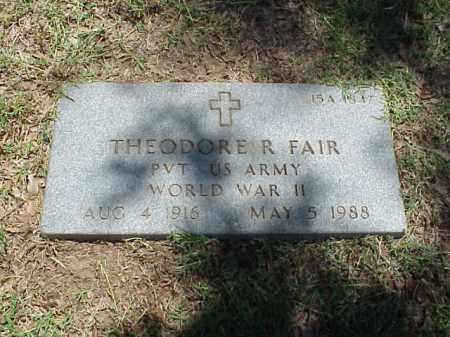 FAIR (VETERAN WWII), THEODORE R - Pulaski County, Arkansas   THEODORE R FAIR (VETERAN WWII) - Arkansas Gravestone Photos
