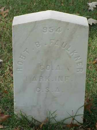 FAULKNER (VETERAN CSA), ROBERT B - Pulaski County, Arkansas | ROBERT B FAULKNER (VETERAN CSA) - Arkansas Gravestone Photos