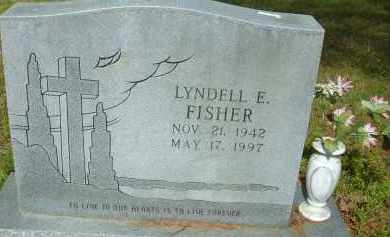 FISHER, LYNDELL E. - Pulaski County, Arkansas | LYNDELL E. FISHER - Arkansas Gravestone Photos