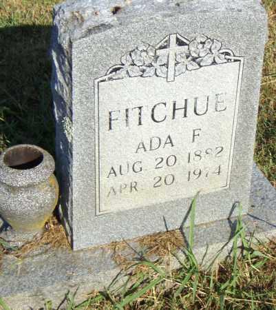 FITCHUE, ADA F. - Pulaski County, Arkansas   ADA F. FITCHUE - Arkansas Gravestone Photos