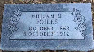 FOILES, WILLIAM M. - Pulaski County, Arkansas   WILLIAM M. FOILES - Arkansas Gravestone Photos