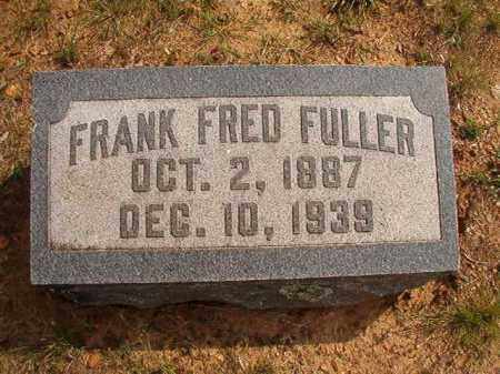 FULLER, FRANK FRED - Pulaski County, Arkansas | FRANK FRED FULLER - Arkansas Gravestone Photos