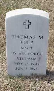 FULP (VETERAN VIET), THOMAS M - Pulaski County, Arkansas   THOMAS M FULP (VETERAN VIET) - Arkansas Gravestone Photos