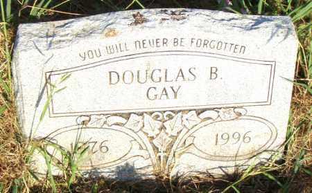 GAY, DOUGLAS B - Pulaski County, Arkansas | DOUGLAS B GAY - Arkansas Gravestone Photos
