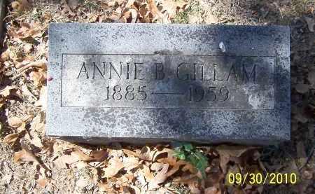 GILLAM, ANNIE B - Pulaski County, Arkansas | ANNIE B GILLAM - Arkansas Gravestone Photos