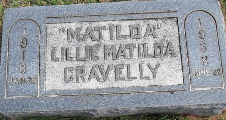 GRAVELLY, LILLIE MATILDA - Pulaski County, Arkansas | LILLIE MATILDA GRAVELLY - Arkansas Gravestone Photos