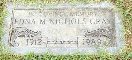 NICHOLS GRAY, EDNA M. - Pulaski County, Arkansas | EDNA M. NICHOLS GRAY - Arkansas Gravestone Photos