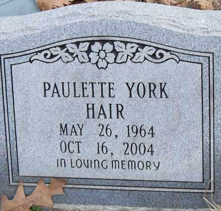 YORK HAIR, PAULETTE - Pulaski County, Arkansas | PAULETTE YORK HAIR - Arkansas Gravestone Photos