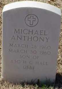 HALL, MICHAEL ANTHONY - Pulaski County, Arkansas | MICHAEL ANTHONY HALL - Arkansas Gravestone Photos