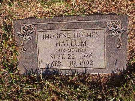 HOLMES HALLUM, IMOGENE - Pulaski County, Arkansas | IMOGENE HOLMES HALLUM - Arkansas Gravestone Photos