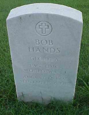 HANDS (VETERAN WWI), BOB - Pulaski County, Arkansas | BOB HANDS (VETERAN WWI) - Arkansas Gravestone Photos