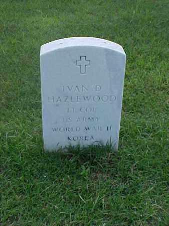 HAZLEWOOD (VETERAN 2 WARS), IVAN D - Pulaski County, Arkansas | IVAN D HAZLEWOOD (VETERAN 2 WARS) - Arkansas Gravestone Photos