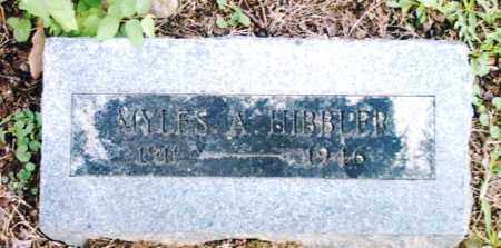 HIBBLER, MYLES A. - Pulaski County, Arkansas | MYLES A. HIBBLER - Arkansas Gravestone Photos