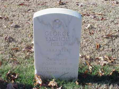 HILL  (VETERAN WWII), GEORGE ESCHOL - Pulaski County, Arkansas | GEORGE ESCHOL HILL  (VETERAN WWII) - Arkansas Gravestone Photos