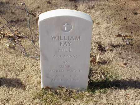 HILL  (VETERAN WWII), WILLIAM FAY - Pulaski County, Arkansas | WILLIAM FAY HILL  (VETERAN WWII) - Arkansas Gravestone Photos